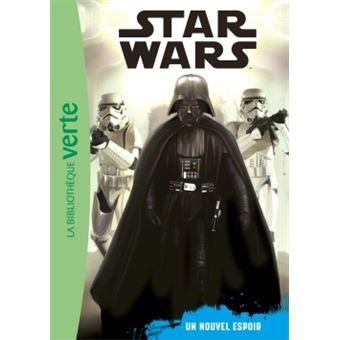 Star WarsStar Wars 04 - Episode 4 (6 - 8 ans) - Un nouvel espoir