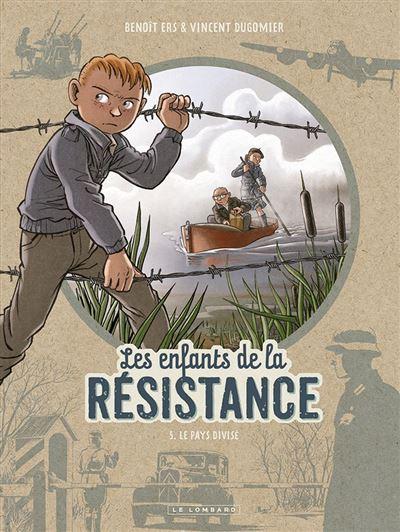 Les Enfants de la Résistance - Tome 5 - Le Pays divisé - 9782803675838 - 5,99 €
