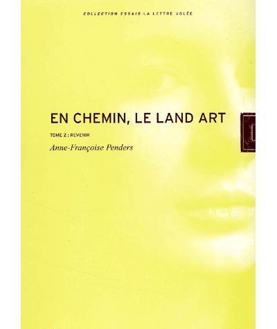 En Chemin-Le Land Art / Revenir