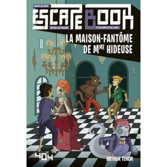 Escape book - La maison-fantôme de Mme Hideuse