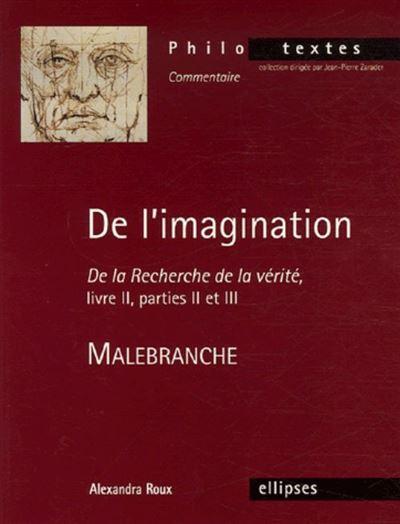 Commentaire suivi Malebranche de l'imagination