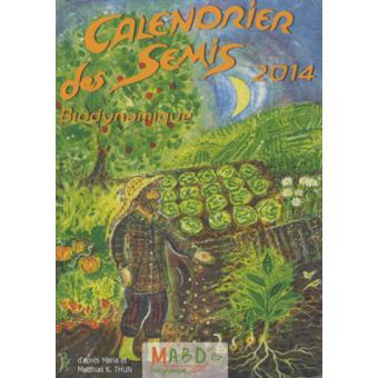 Calendrier Des Semis Biodynamique.Calendrier 2014 Des Semis Biodynamique