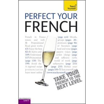 Perfect Your French: Teach Yourself Enhanced Epub (Teach Yourself Audio eBooks)