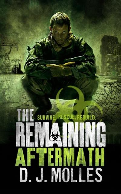 The Remaining: Aftermath D. J. Molles