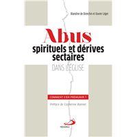 Abus spirituels et dérives sectaires dans l'église : comment s'en prémunir?