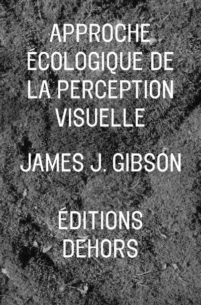 Approche écologique de la perception visuelle