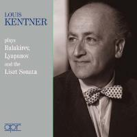 Kentner joue Balakirev, Lyapunov et Liszt : Œuvres pour piano