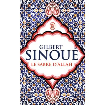 Le sabre d'allah le roman de l'islam