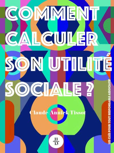 Comment calculer son utilite sociale