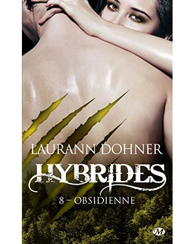 Hybrides, T8 : Obsidienne