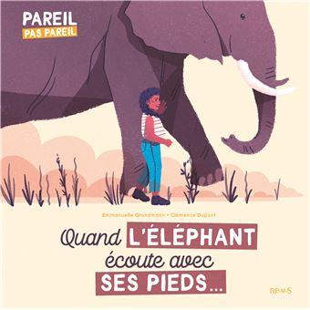 Quand l'éléphant écoute avec ses pieds...
