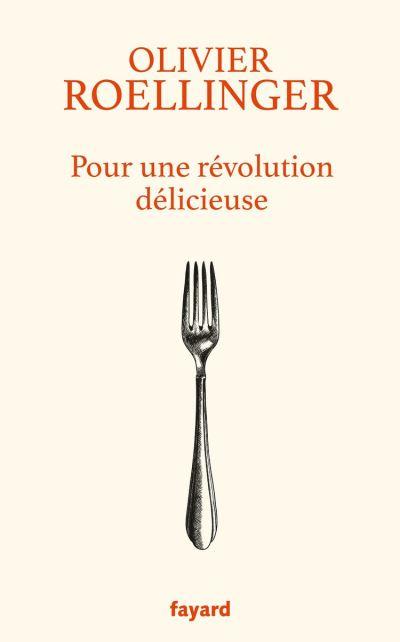 Pour une révolution délicieuse - 9782213714776 - 12,99 €