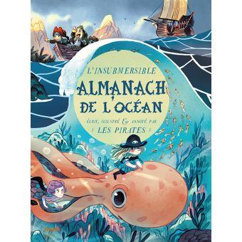 L'insubmersible almanach de l'océan