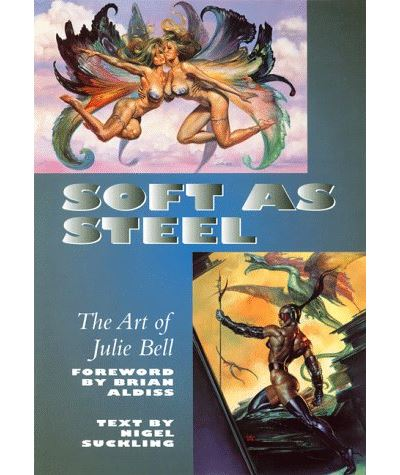 Soft as steel fantasy art of julie bell