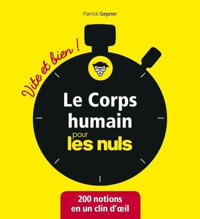 Le corps humain pour les Nuls - Vite et bien - 9782412047323 - 6,99 €