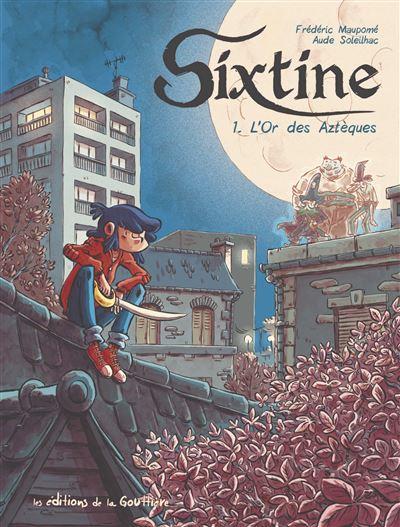 Sixtine t1 - l'or des azteques