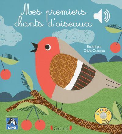 Mes premiers chants d'oiseaux - Livre sonore avec 6 puces - Dès 1 an