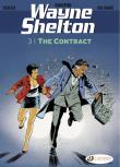 Wayne Shelton - tome 3 The contract