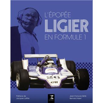 l 39 pop e ligier en formule 1 reli bernard asset jean fran ois s it jacques laffite. Black Bedroom Furniture Sets. Home Design Ideas