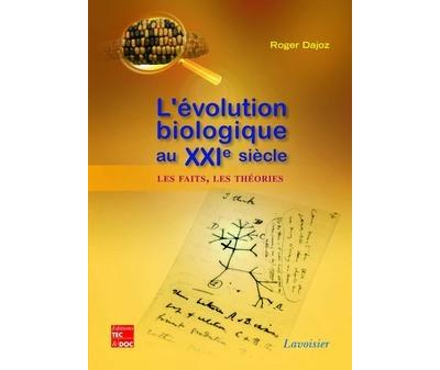 L'evolution biologique au xxie
