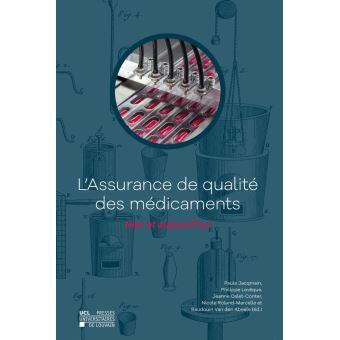 L'assurance de qualite des medicaments
