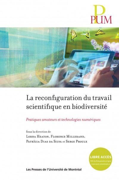La reconfiguration du travail scientifique en biodiversite : pratiques amateurs