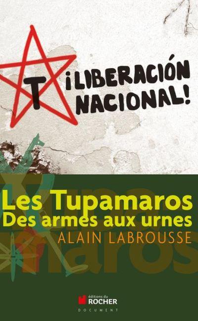 Les Tupamaros - Des armes aux urnes - 9782268095509 - 16,99 €