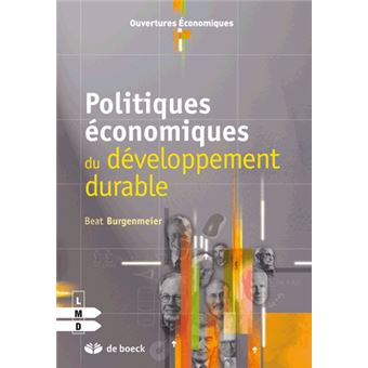 Politiques économiques du développement durable - Beat Bürgenmeier