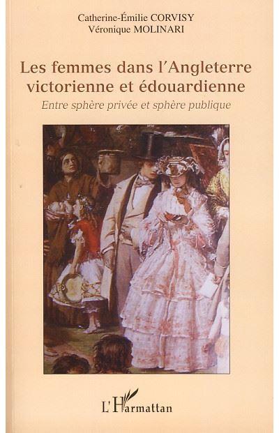 Les femmes dans l'Angleterre Victorienne et Edouardienne