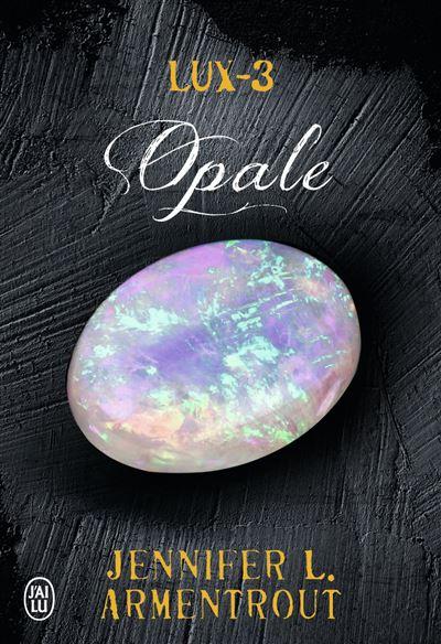 Lux - Opale - tome 3