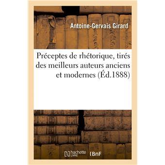 Préceptes de rhétorique, tirés des meilleurs auteurs anciens et modernes