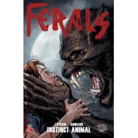 Ferals t01 : instinct animal