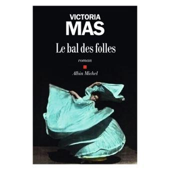 https://static.fnac-static.com/multimedia/Images/FR/NR/f5/4f/a9/11096053/1540-1/tsp20190927081231/Le-Bal-des-folles.jpg