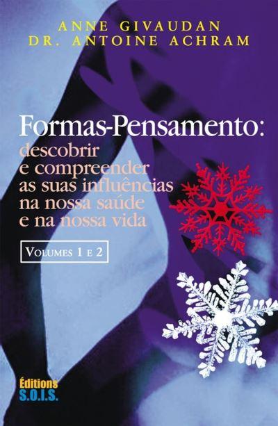 Formas-Pensamento – Vol 1 e 2 - 9782916621807 - 18,99 €