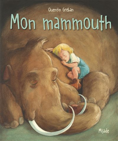 Mon mammouth - Nouvelle Edition
