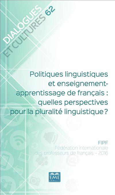 Politiques linguistiques et enseignement-apprentissage de français