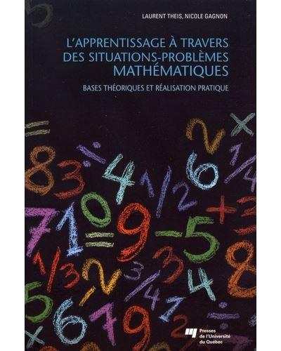 L' apprentissage à travers des situations-problèmes mathémat