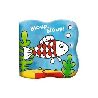 Bloup bloup, bloup ! - bain - broché - collectif, livre tous les livres à