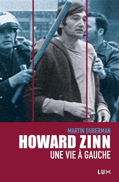 Howard zinn, une vie a gauche