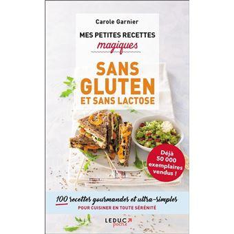 Mes petites recettes magiques sans gluten et sans lactose - Recettes cuisine sans gluten ...