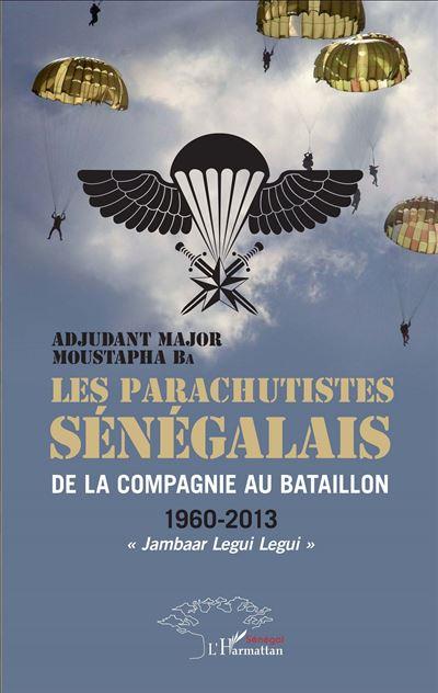 Les parachutistes sénégalais de la compagnie au bataillon