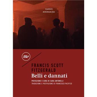 belli e dannati fitzgerald  Belli e dannati - ePub - Francis Scott Fitzgerald, Francesco ...