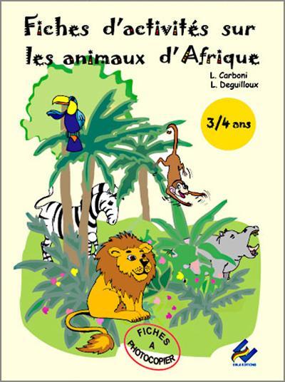 Fiches d'activités sur les animaux d'Afrique, 3-4 ans