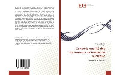 Contrôle qualité des instruments de médecine nucléaire