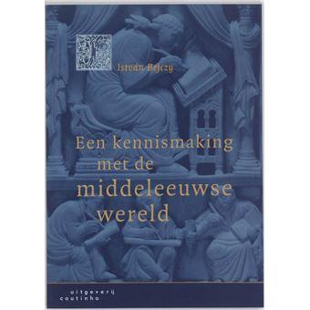 Een kennismaking met de middeleeuwse wereld