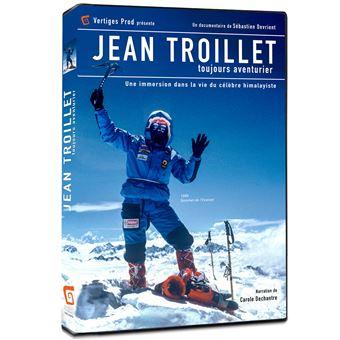 Jean Troillet toujours aventurier DVD