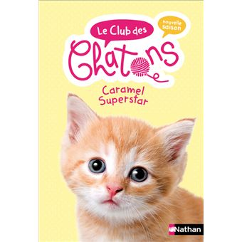 Le club des chatonsClub des chatons n07 caramel