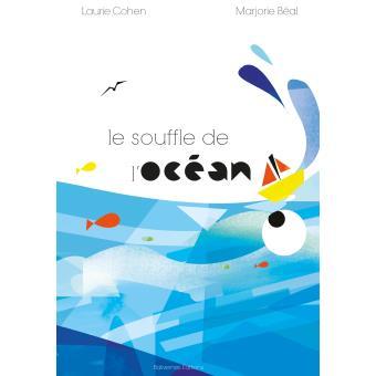 Le souffle de l'océan