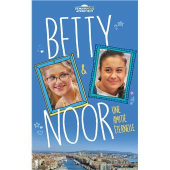 Demain Nous Appartient Betty Et Noor Renaud Lhardy Broche Livre Tous Les Livres A La Fnac
