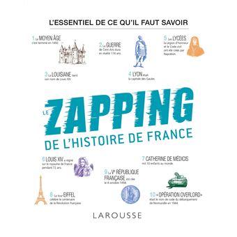 Le Zapping De L Histoire De France